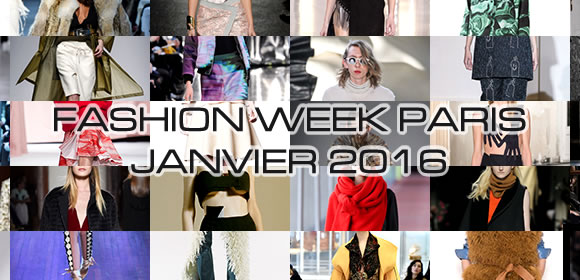 Fashion Week janvier 2016 à Paris